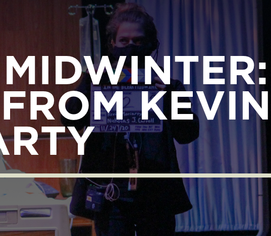 In the Bleak Midwinter: Reflections from Kevin Moriarty